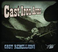 Cast Iron Arms - Cast Rebellion