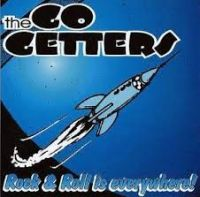Go Getters - Rock & Roll Is Everywhere