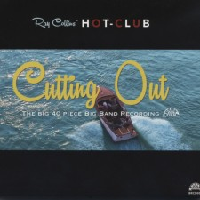 Ray Collins' Hot Club, Cutting Out