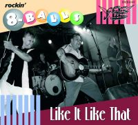 Rockin' 8-Balls - Like It Like That