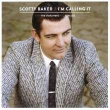scotty baker-im-calling-it