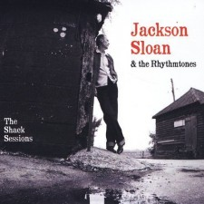 JACKSON SLOAN - THE SHACK SESSIONS