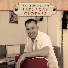 Jackson Sloan - Saturday Clothes