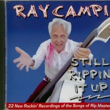 Ray Campi - Still Rippin' It Up