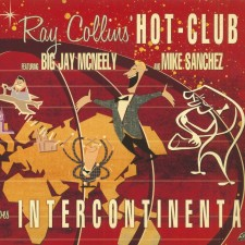 Ray Collins' Hot Club - Goes Intercontinental