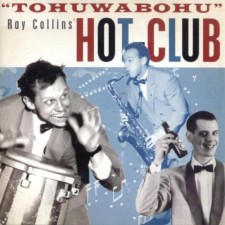 Ray Collins Hot-Club-TOHUWABOHU