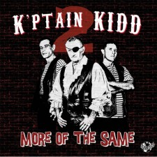 k-ptain-kidd-more-of-the-same
